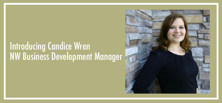 Introducing Candace Wren- NW Business Development Manager